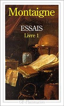 Essais (t. I) par Montaigne