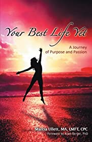 Learn more about the book, Your Best Life Yet: A Journey of Purpose & Passion