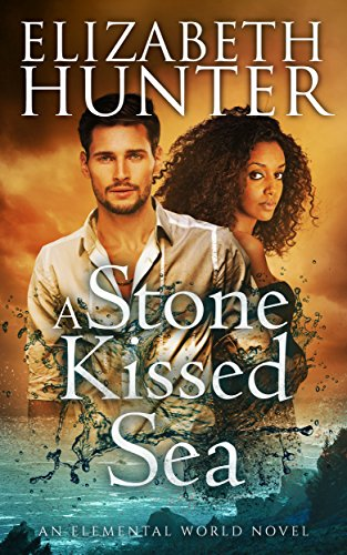 Amazon a stone kissed sea an elemental world novel ebook a stone kissed sea an elemental world novel by hunter elizabeth fandeluxe Choice Image
