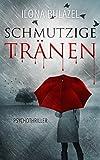 Schmutzige Tränen: Psychothriller (kindle edition)