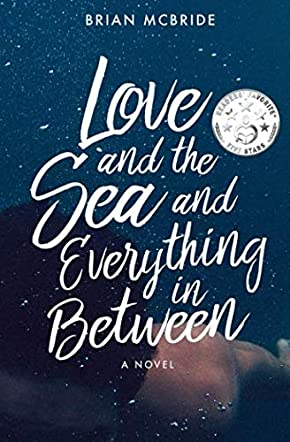 Love and the Sea and Everything in Between