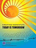 img - for Creating Momentum: Today is Tomorrow book / textbook / text book