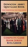 Downton Abbey Quiz Game Book: Unofficial Fan Challenge - Complete Game Book Series