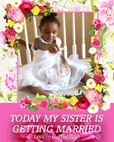 Today My Sister is Getting Married PDF Text fb2 book