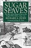 Sugar and Slaves, Richard S. Dunn, 0807848778