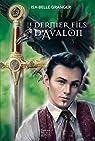 Avalon - Le dernier fils d'Avalon par Granger