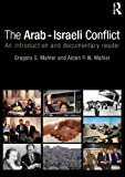 The Arab-Israeli Conflict, Mahler, Gregory, 0415774608