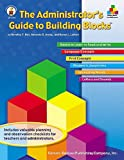 The Administrator's Guide to Building Blocks, Dorothy P. Hall and Amanda B. Arens, 0887248128