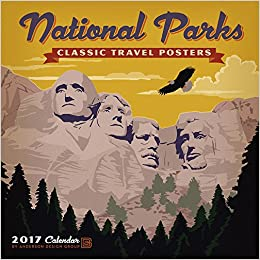 national parks classic posters wall calendar anderson design group amazoncom books