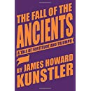 The Fall of the Ancients: A Tale of Fortitude and Triumph (The Jeff Greenaway Stories)