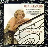Mendelssohn: Rondo Capriccioso Op. 14 / Preludes Et Fugues, Op. 35 / Variations Serieuses, Op. 54 / Canzonetta