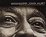 #6: The Complete Studio Recordings Mississippi John Hurt
