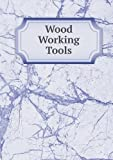 Wood Working Tools, Industrial School Association and Boston., 5518978235