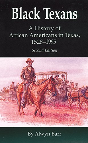 Books : Black Texans: A History of African Americans in Texas, 1528–1995