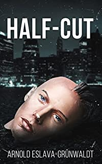 Half-cut by Arnold Eslava-Grunwaldt ebook deal