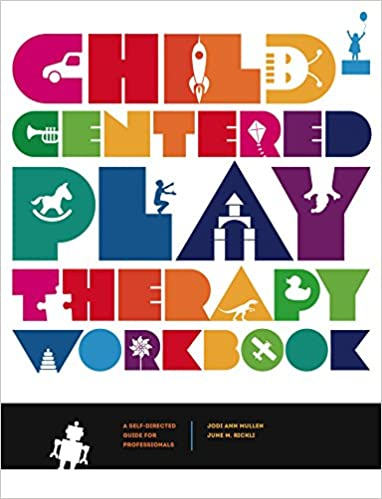 Amazon.com: Child-Centered Play Therapy Workbook: A Self-Directed ...