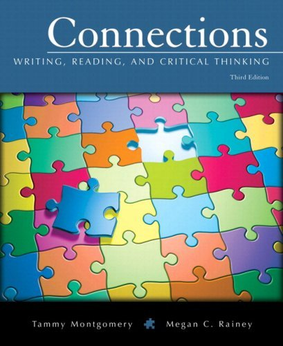 Download By Tammy Montgomery Connections: Writing, Reading, and Critical Thinking (with MyWritingLab Student Access Code Card) (3 (3rd Third Edition) [Hardcover] pdf epub