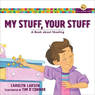 Book Cover: My Stuff, Your Stuff: A Book about Stealing
