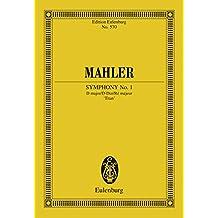 "Symphony No. 1 D major: ""The Titan"" (Eulenburg Studienpartituren)"