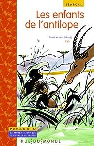 """Afficher """"Les enfants de l'antilope"""""""