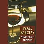 A Better Class of Person   Tessa Barclay
