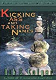 Kicking Ass and Taking Names, Nik C. Colyer, 0970816367