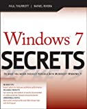 Windows 7 Secrets, Paul Thurrott and Rafael Rivera, 0470508418