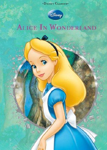 Disney: Alice in Wonderland (Disney Diecut Classics) (The New Alice In Wonderland)