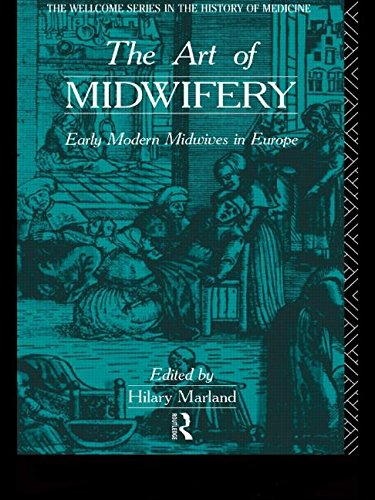!B.E.S.T The Art of Midwifery: Early Modern Midwives in Europe (Wellcome Institute Series in the History of M PPT