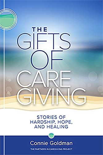 The Gifts of Care Giving