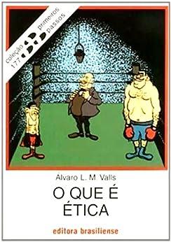 Amazon.com.br eBooks Kindle: O que é ética (Primeiros Passos), Álvaro L. M. Valls