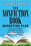The Nonfiction Book Marketing Plan, Stephanie Chandler, 1935953540