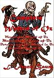 L. Frank Baum Complete Wonderful Wizard Marvellous Land Ozma Magic Emerald City Tik-Tok Patchwork Girl Scarecrow Royal Book Glinda Little Dorothy and the ... Stories Tin Woodman Lost Princess of Oz