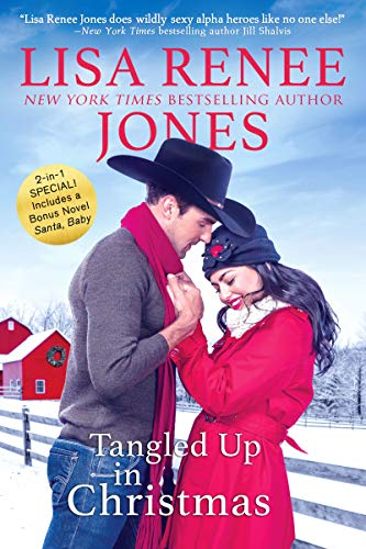 Tangled Up in Christmas (Texas Heat) por Lisa Renee Jones