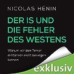 Der IS und die Fehler des Westens: Warum wir den Terror militärisch nicht besiegen können | Nicolas Hénin