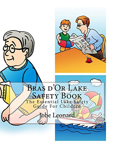 Bras d'Or Lake Safety Book: The Essential Lake Safety Guide For Children