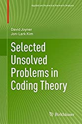Selected Unsolved Problems in Coding Theory (Applied and Numerical Harmonic Analysis)