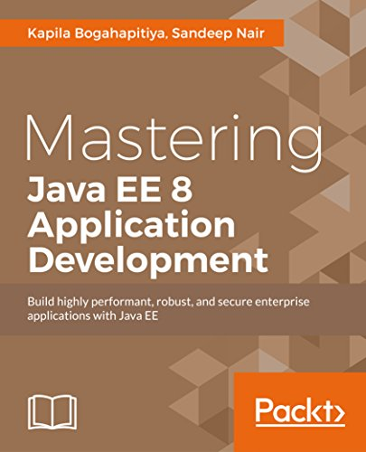 Mastering Java EE 8 Application Development (English Edition)