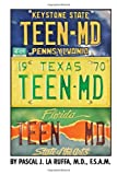 Teen-MD, Pascal Laruffa, 1456831216