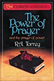 By R. A. Torrey - The Power of Prayer (2.10.1987)