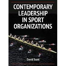 Contemporary Leadership in Sport Organizations