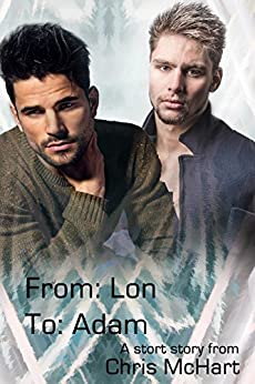 From Lon To Adam: A Short Story by [McHart, Chris]