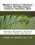 Brody's Regent Review: Living Environment Yeshiva Version 2014, Moshe Brody, 1496148355