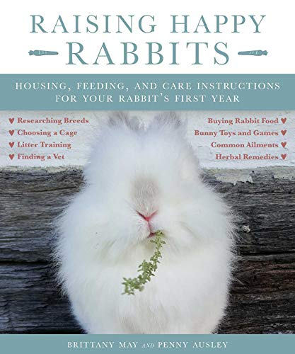 Raising Happy Rabbits: Housing, Feeding, and Care Instructions for sale  Delivered anywhere in USA