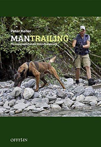 Mantrailing Personenspurhunde Individualgeruch Buch Pdf Peter Keller Temppuchetsoft