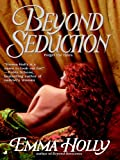 Beyond Seduction by Emma Holly front cover