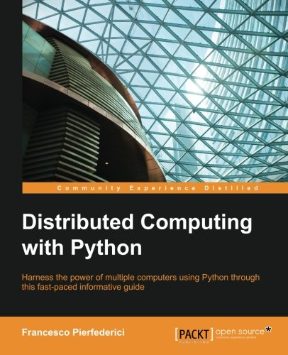 Book cover of Distributed Computing with Python by Francesco Pierfederici