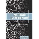 No Child Left Behind Primer: Second Printing (Peter Lang Primer)