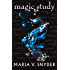 Magic Study (The Chronicles of Ixia, Book 2) (The Chronicles Of Ixia Series)