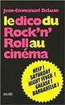 Le dico du rock'n'roll au cinéma par Deluxe